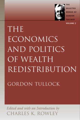Economics and Politics of Wealth Redistribution   2005 edition cover