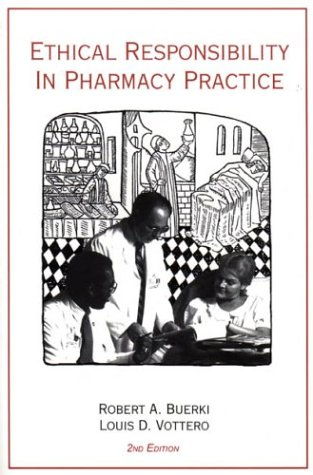 Ethical Responsibility in Pharmacy Practice 2nd 2002 edition cover