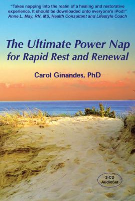 Ultimate Power Nap for Rapid Rest and Renewal:  2009 edition cover