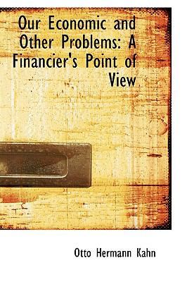 Our Economic and Other Problems: A Financier's Point of View  2009 edition cover