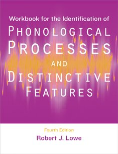 Identification of Phonological Processes and Distinctive Features:  4th 2009 edition cover