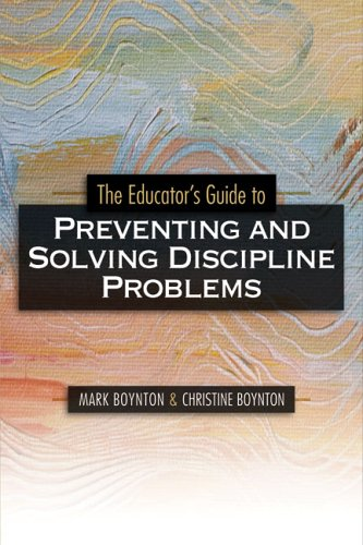 Educator's Guide to Preventing and Solving Discipline Problems   2005 edition cover