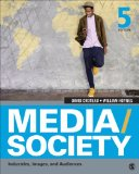 Media/Society Industries, Images, and Audiences 5th 2014 9781452268378 Front Cover