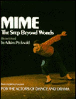 Mime The Step Beyond Words Revised 9781550210378 Front Cover