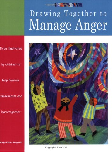 Drawing Together to Manage Anger   2004 9781577491378 Front Cover