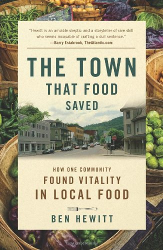 Town That Food Saved How One Community Found Vitality in Local Food  2011 edition cover