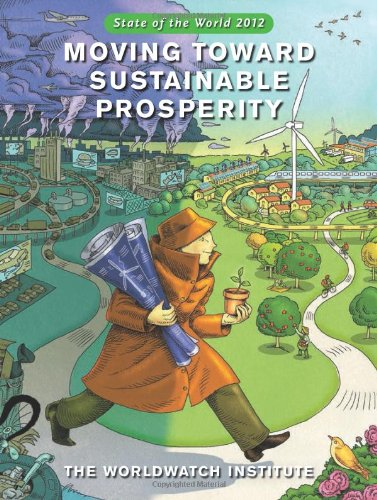 State of the World 2012 Moving Toward Sustainable Prosperity 2nd 2012 edition cover