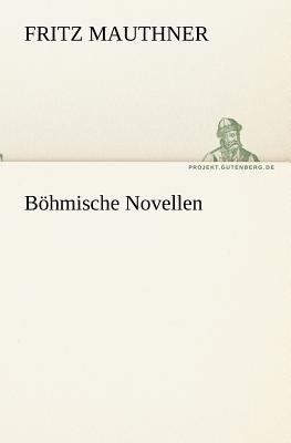 B�hmische Novellen   2011 9783842409378 Front Cover