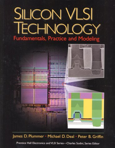 Silicon VLSI Technology Fundamentals, Practice and Modeling  2001 edition cover