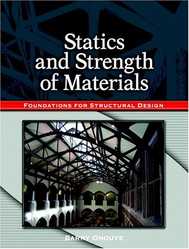 Statics and Strength of Materials Foundations for Structural Design  2005 edition cover