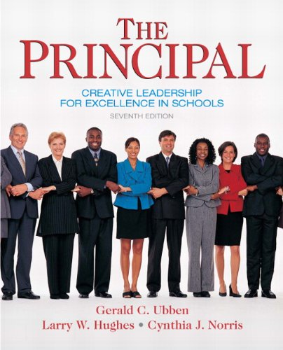 Principal Creative Leadership for Excellence in Schools 7th 2011 edition cover