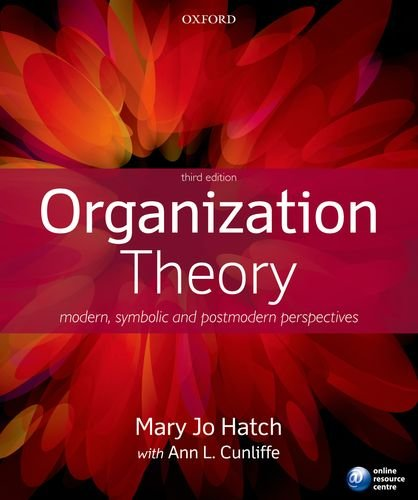 Organization Theory Modern, Symbolic and Postmodern Perspectives 3rd 2012 edition cover