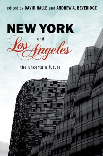 New York and Los Angeles The Uncertain Future  2013 9780199778379 Front Cover
