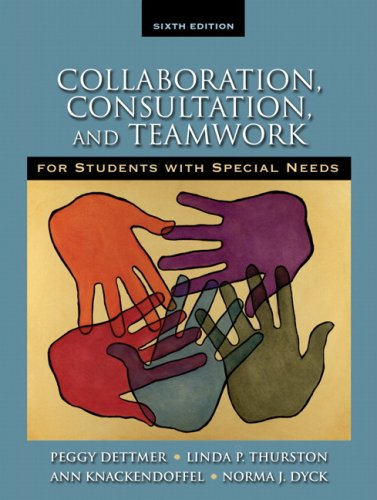 Collaboration, Consultation and Teamwork for Students with Special Needs  6th 2009 edition cover