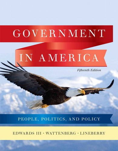 Government in America People, Politics, and Policy 15th 2011 (Revised) edition cover