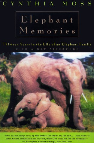 Elephant Memories Thirteen Years in the Life of an Elephant Family  2000 edition cover