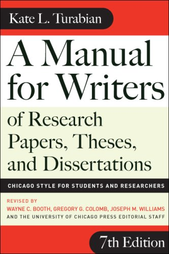 Manual for Writers of Research Papers, Theses, and Dissertations Chicago Style for Students and Researchers 7th 2007 (Revised) edition cover
