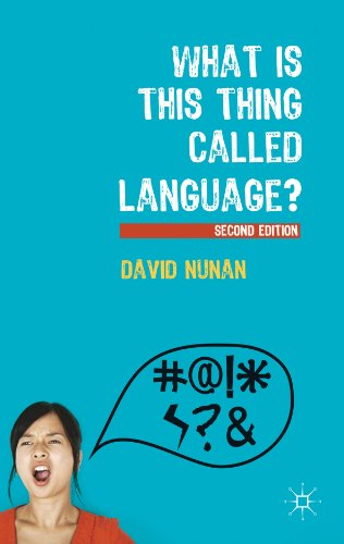 What Is This Thing Called Language?  2nd 2012 (Revised) 9780230291379 Front Cover