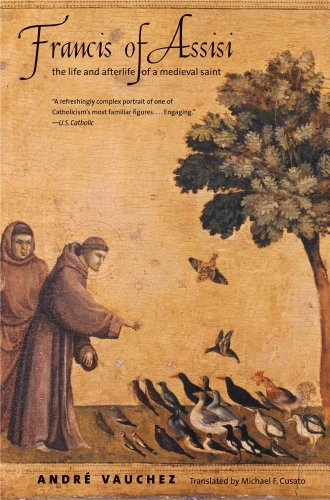 Francis of Assisi The Life and Afterlife of a Medieval Saint  2013 edition cover