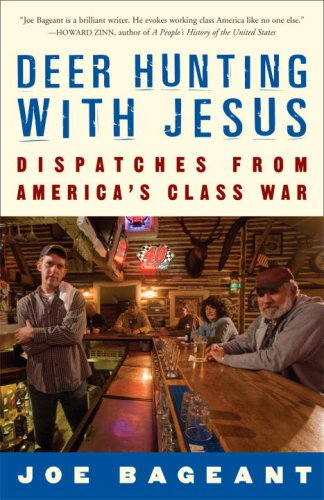 Deer Hunting with Jesus Dispatches from America's Class War N/A edition cover