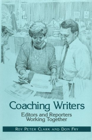 Coaching Writers : Editors and Reporters Working Together N/A 9780312049379 Front Cover