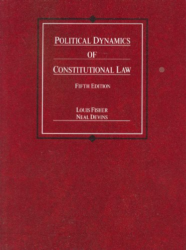 Political Dynamics of Constitutional Law  5th 2010 (Revised) edition cover