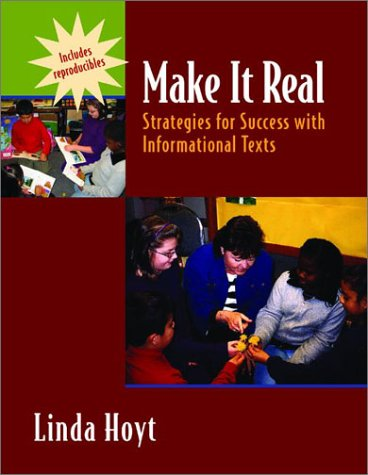 Make It Real Strategies for Success with Informational Texts  2002 edition cover