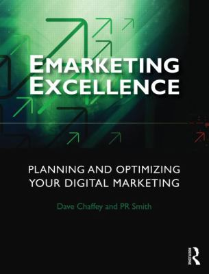Emarketing Excellence Planning and Optimising Your Digital Marketing 4th 2013 (Revised) edition cover