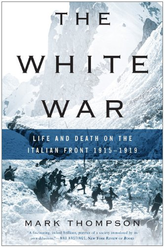 White War Life and Death on the Italian Front, 1915-1919 N/A edition cover