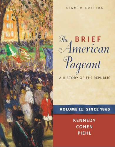 Brief American Pageant A History of the Republic - Since 1865 8th 2012 edition cover