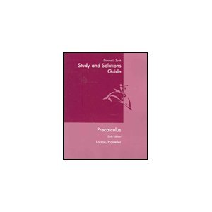 Study and Solutions Guide : Used with ... Larson-Precalculus 6th 2004 (Student Manual, Study Guide, etc.) edition cover
