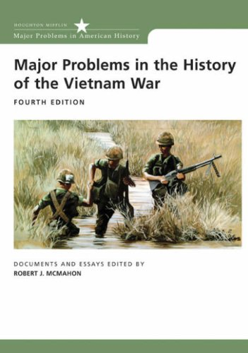 Major Problems in the History of the Vietnam War Documents and Essays 4th 2008 edition cover