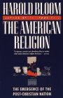American Religion The Emergence of the Post-Christian Nation Reprint edition cover