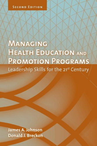 Managing Health Education and Promotion Programs Leadership Skills for the 21st Century 2nd 2007 (Revised) edition cover