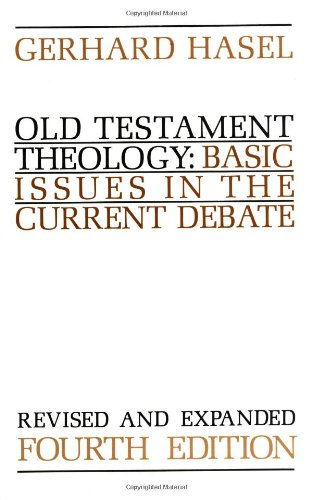 Old Testament Theology Basic Issues in the Current Debate 4th 1991 (Revised) edition cover