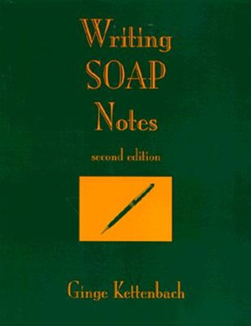 Writing S. O. A. P. Notes 2nd 1995 (Revised) edition cover