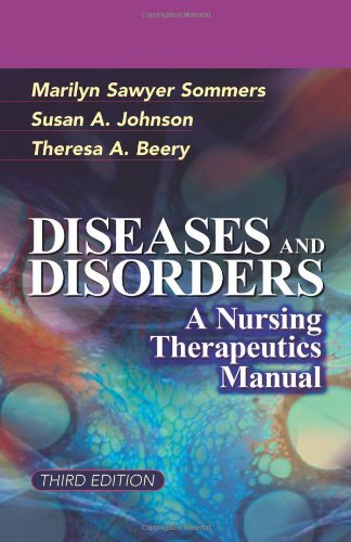 Diseases and Disorders A Nursing Therapeutics Manual 3rd 2007 (Revised) edition cover