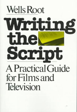 Writing the Script A Practical Guide for Films and Television Revised edition cover