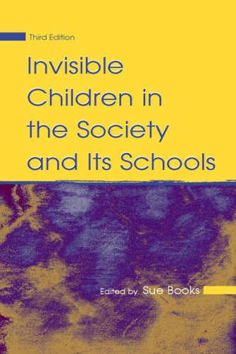 Invisible Children in the Society and Its Schools  3rd 2006 (Revised) edition cover