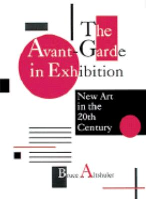 Avant Garde in Exhibition Making It New  1994 9780810936379 Front Cover