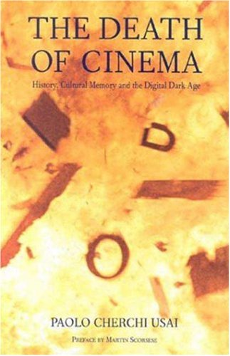 Death of Cinema History, Cultural Memory and the Digital Dark Age  2001 edition cover