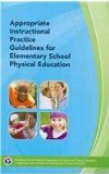 Appropriate Instructional Practice Guidelines for Elementary School Physical Education 3rd Edition  3rd 2009 edition cover
