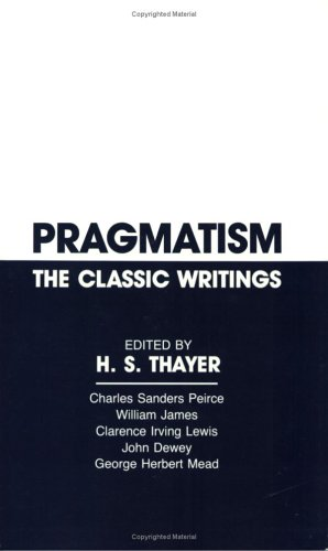 Pragmatism The Classic Writings Reprint  edition cover