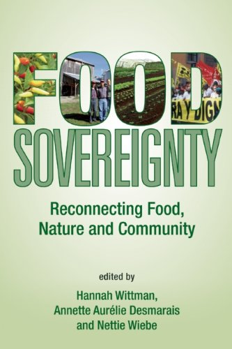 Food Sovereignty Reconnecting Food, Nature and Community  2011 9780935028379 Front Cover