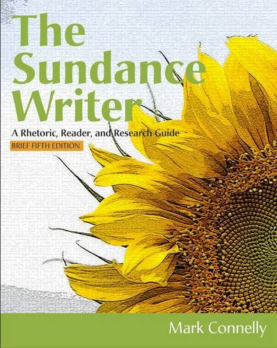 Sundance Writer A Rhetoric, Reader, and Research Guide, Brief 5th 2013 edition cover