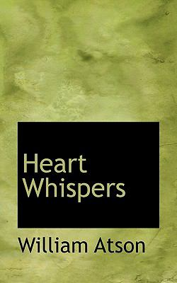 Heart Whispers  N/A 9781116664379 Front Cover