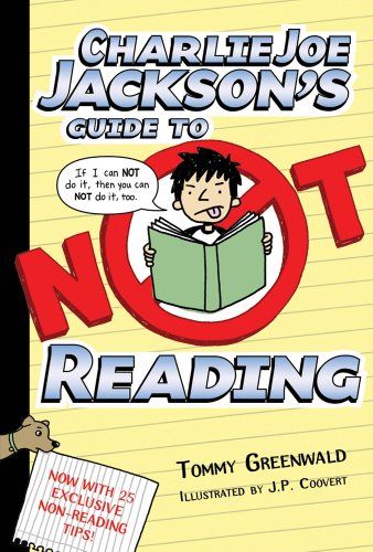 Charlie Joe Jackson's Guide to Not Reading   2013 edition cover