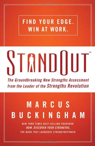 StandOut The Groundbreaking New Strengths Assessment from the Leader of the Strengths Revolution  2011 9781400202379 Front Cover