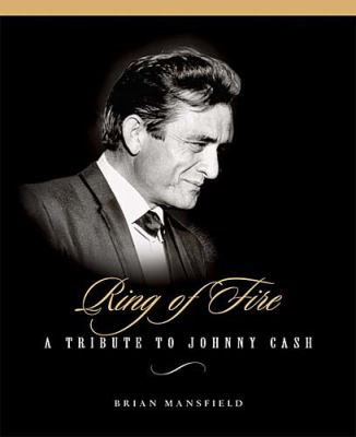 Ring of Fire A Tribute to Johnny Cash  2003 9781401601379 Front Cover