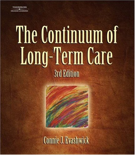 Continuum of Long-Term Care  3rd 2005 (Revised) edition cover